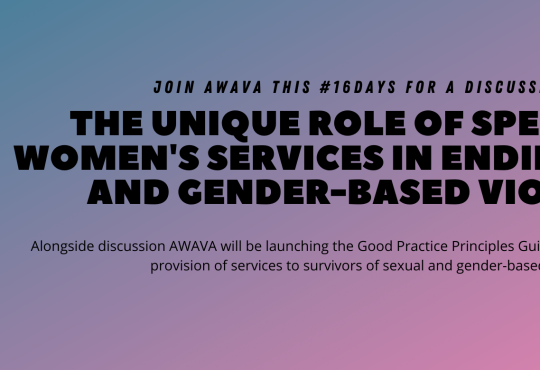 Join AWAVA this #16Days for a webinar on the unique role of specialist women's services in ending sexual and gender-based violence