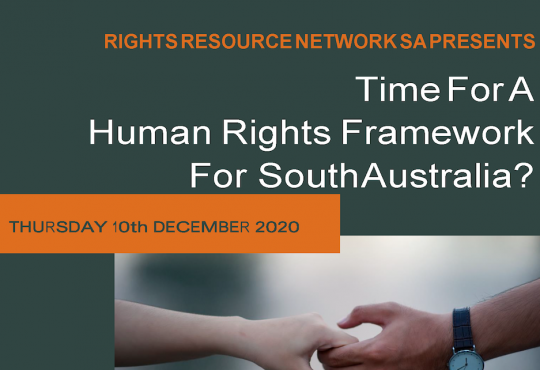 Time for a human rights framework for South Australia?